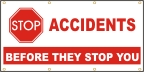 Stop Accidents Before They Stop You Banner