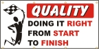 Quality - Doing It Right From Start To Finish Banner