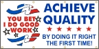 Achieve Quality By Doing It Right The First Time Banner
