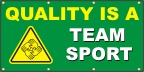 Quality Is A Team Sport Banner