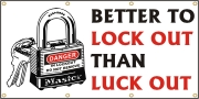 Better to Lock Out Banner