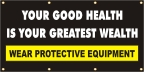 Your Good Health Is Your Greatest Wealth Banner