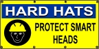 Hard Hats Protect Smart Heads Banner