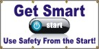 Get Smart, Use Safety From the Start