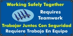 Spanish - Working Safely Together Requires Teamwork Banner