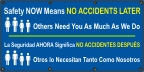 Spanish - Safety Now Means No Accidents Later Banner