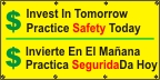 Spanish - Invest In Tomorrow, Practice Safety Today Banner