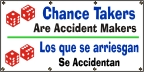 Spanish - Chance Takers Are Accident Makers Banner