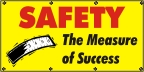 Safety - the Measure of Success