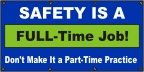 Safety Is a Full-Time Job