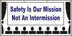 Safety Is Our Mission Banner