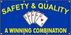 Safety & Quality a Winning Combination Banner