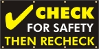 Check for Safety Banner