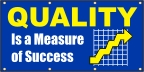 Qualiy Is a Measure of Success Banner