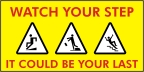 Watch Your Step Banner