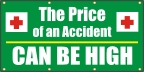 The Price of an Accident Can Be High Banner