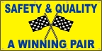 Safety & Quality - A Winning Pair Banner