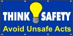 Think Safety - Avaoid Unsafe Acts Banner