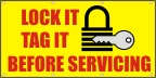 Lock It Tag It Before Servicing Banner