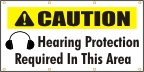 Caution- Hearing Protection Required In This Area Banner