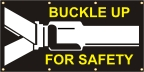 Buckle Up for Safety Banner