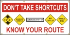 Don't Take Shortcuts, Know Your Route  Banner