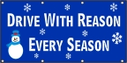 Drive With Reason Every Season Banner