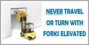 Never Travel Or Turn With Forks Elevated Banner