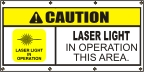 Caution Laser Light Operation Banner