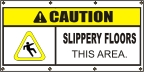 Caution Slippery Floors Banner