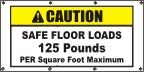 Caution Safe Floor Loads Banner