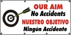 Spanish Our Aim No Accidents Banner