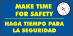 Spanish - Make Time For Safety Banner