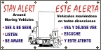 Spanish - Stay Alert Around Movng Vehicles Banner