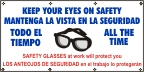 Spanish - Keep Your Eyes On safety Banner