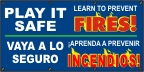 Spanish- Play It Safe, Learn To Prevent Fires Banner