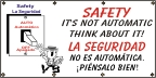 Spanish - Safety, It's Not Automatic Banner