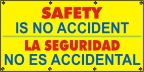 Spanish - Safety Is No Accident Banner