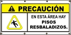 Spanish - Caution Slippery Floors Banner