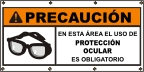 Spanish - Caution Eye Protection Required Banner
