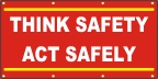 Think Safety, Act Safely Banner