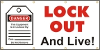 Lock Out and Live Banner