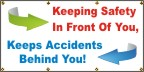 Keeping Safety In Front of You, Keeps Accidents Behind You