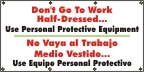 Spanish - Don't Go to Work Half-Dressed Banner