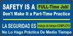 Spanish- Safety Is A Full-Time Job Banner