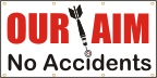 Our Aim No Accidents Banner