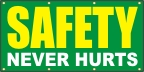 Safety Never Hurts Banner