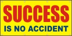 Success Is No Accident Banner
