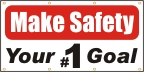 Make Safety Your #1 Goal Banner
