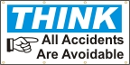 Think, All Accidents Are Avoidable Banner